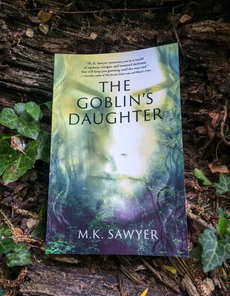 The Goblin's Daughter by M. K. Sawyer
